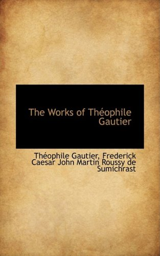 The Works of Théophile Gautier