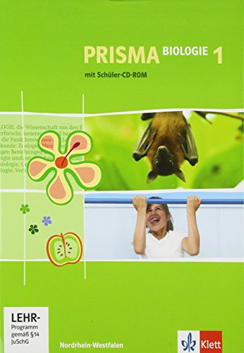 Prisma Biologie 1. Klasse 5/6. Nordrhein-Westfalen : Realschule, Gesamtschule