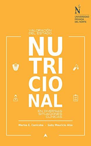 Valoración del estado nutricional en diversas situaciones ...