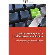 L église catholique et la société de communication