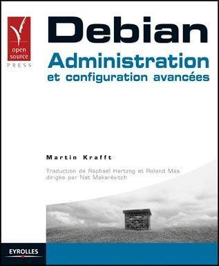 Debian: Administration et configuration avancées