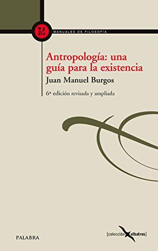 Antropología: una guía para la existencia (Albatros nº 7)