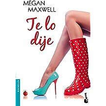 Te Lo Dije (Bestseller Internacional)