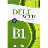 Delf actif. B1 scolaire. Con CD Audio. Per la Scuola media