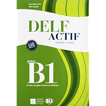 Delf Actif. B1 Scolaire. Per La Scuola Media. Con Cd Audio