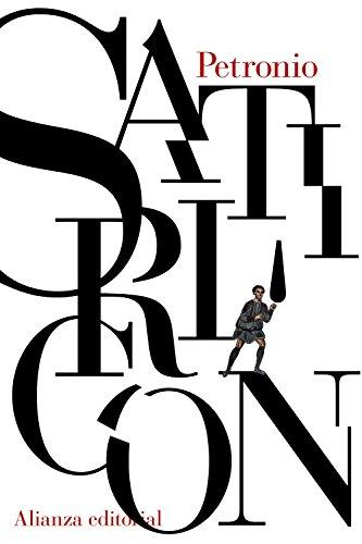 Satiricón (El Libro De Bolsillo - Clásicos De Grecia Y Roma) por Petronio