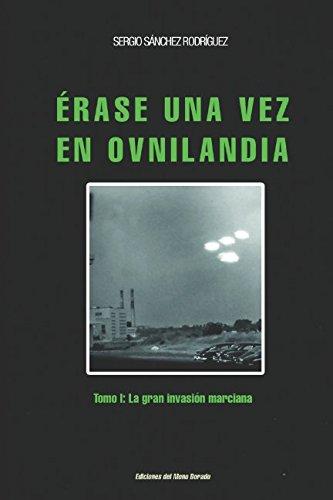 Érase una vez en Ovnilandia (Ovnis) por Sánchez Rodríguez