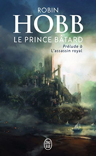 Le prince bâtard : Prélude à L'assassin royal