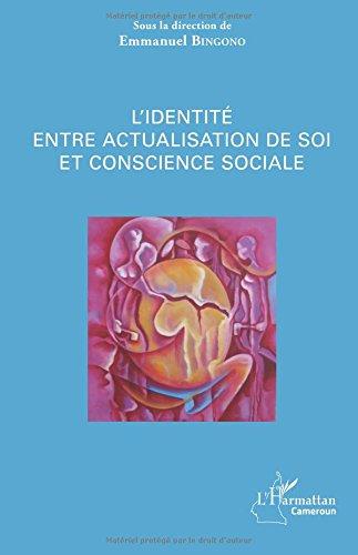 L'identité entre actualisation de soi et conscience sociale