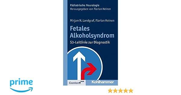 Fetale Alkoholspektrumstörungen Mirjam N Landgraf Verkaufspreis Medizin Studium & Wissen