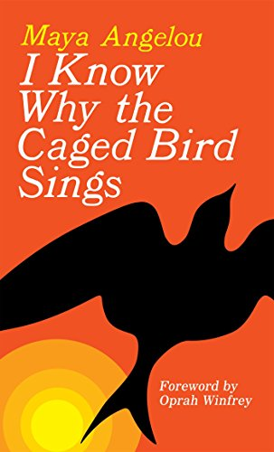I Know Why The Caged Bird Sings por Angelou Maya