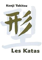 Les Katas (French Edition)