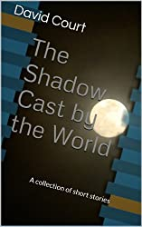 The Shadow Cast by the World