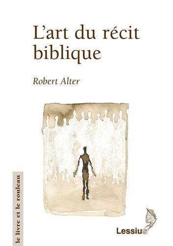 L'art du récit biblique par Robert Alter