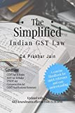 The Simplified Indian GST Law : A Concise Handbook for Quick Reference and Easy understanding