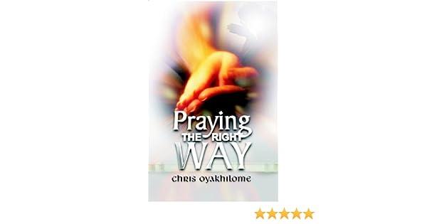 Praying the right way pastor chris oyakhilome ebook best deal image praying the right way ebook pastor chris oyakhilome amazon praying the right way ebook pastor chris fandeluxe Gallery