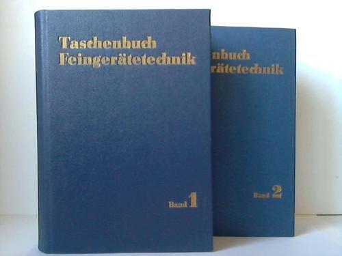 Taschenbuch Feingerätetechnik. 2 Bände