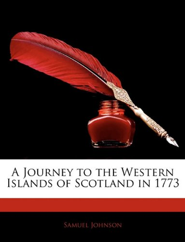 A Journey to the Western Islands of Scotland in 1773
