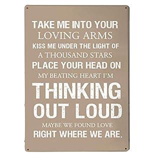 Artylicious Metallschild mit Zitat von Ed Sheeran, Thinking Out Loud, A4
