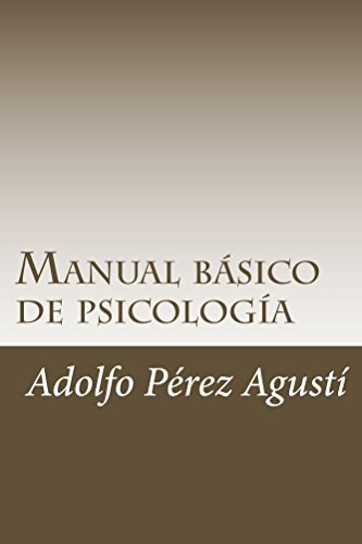 Manual básico de psicología por Adolfo Pérez Agusti