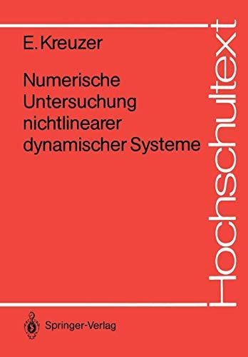 Numerische Untersuchung nichtlinearer dynamischer Systeme (Hochschultext)