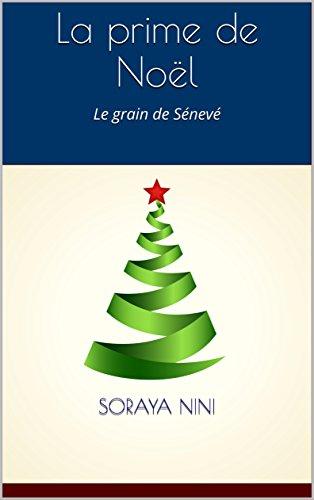 La prime de Noël: Le grain de Sénevé