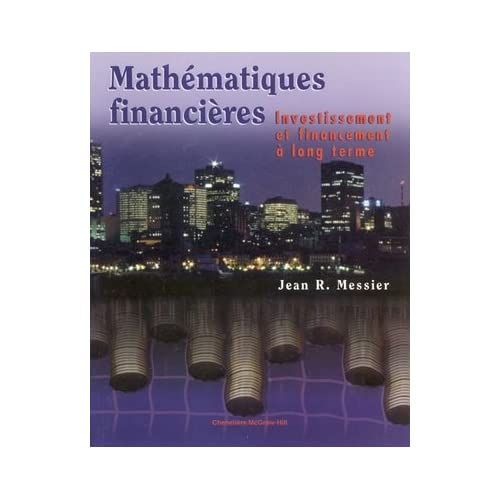 Mathematiques financières. investissement et financement a long terme