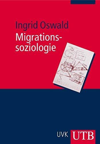 Migrationssoziologie (Uni-Taschenbücher M) von Ingrid Oswald (1. Mai 2007) Broschiert