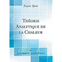 Théorie Analytique de la Chaleur (Classic Reprint)
