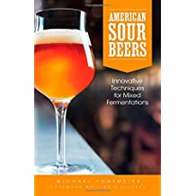 American Sour Beers by Michael Tonsmeire (2014-07-07)