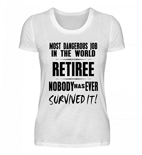 Hochwertiges Damen Organic Shirt - Most dangerous job in the world - RETIREE Weiß