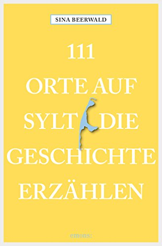 111-orte-auf-sylt-die-geschichte-erzahlen-111-orte-