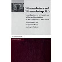 Wissenschaften und Wissenschaftspolitik: Bestandsaufnahmen zu Formationen, Brüchen und Kontinuitäten im Deutschland des 20. Jahrhunderts