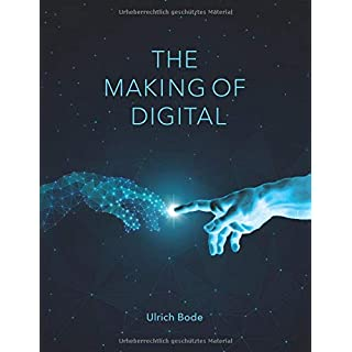 The Making of Digital: Deutsche Ausgabe