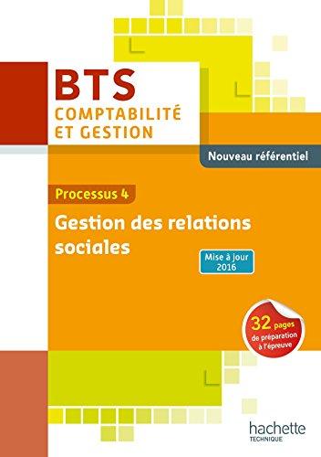 Processus 4 Gestion des relations sociales BTS Comptabilité et gestion par Régine Bloy-Hamonic, Hanina Oumakhlouf
