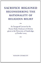 Sacrifice Regained: Reconsidering the Rationality of Religious Belief