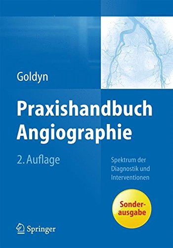 Praxishandbuch Angiographie