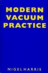 Modern Vacuum Practice by Nigel S. Harris (1990-03-03)