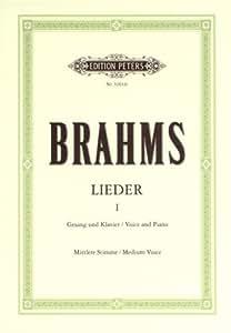 Partitions classique EDITION PETERS BRAHMS JOHANNES - COMPLETE SONGS VOL.1: 51 SONGS - VOICE AND PIANO (PAR 10 MINIMUM) Choeur et ensemble vocal