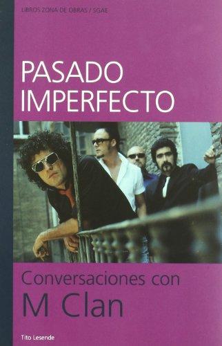 Pasado Imperfecto Conversaciones (Zona De Obras)