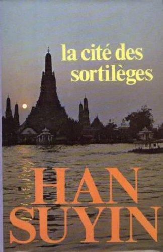 La Cité des sortilèges par Suyin Han