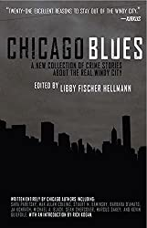 Chicago Blues: A Collection of Crime Stories About the Real Windy City