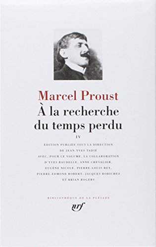 Proust : A la recherche du temps perdu, tome 4 par Marcel Proust