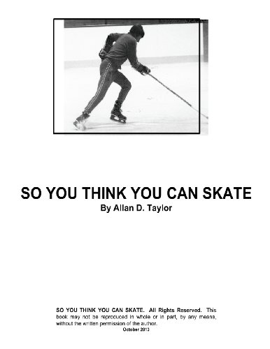 So You Think You Can Skate por Allan David Taylor