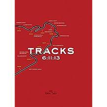 Tracks - 6:11: Nürburgring Nordschleife