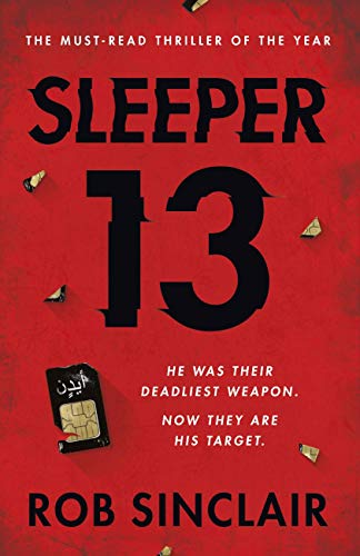 Sleeper 13: A gripping thriller full of suspense and twists (English Edition)