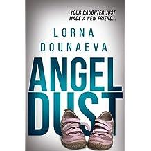 Angel Dust (The McBride Vendetta Psychological Thrillers Book 2)