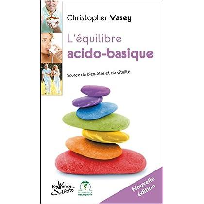 L'équilibre acido-basique (nouvelle édition) (Jouvence Santé)