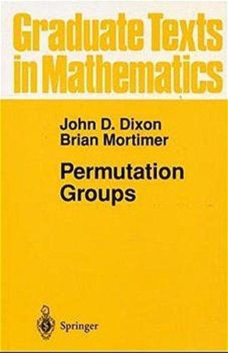 Permutation Groups (Graduate Texts in Mathematics) by John D. Dixon (1996-04-11)