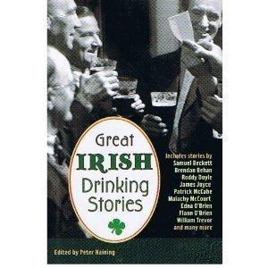 Great Irish Drinking Stories by Peter Haining (2003-01-01)